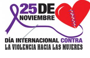 25 de Noviembre, Día Internacional contra la Violencia hacia las Mujeres