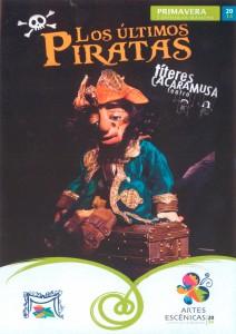 Los últimos piratas, representado por Títeres Cacaramusa Teatro