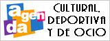Agenda cultural, deportiva y de ocio